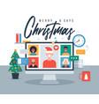 christmas online greeting people meeting online vector image vector image