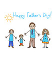 fathers day kids drawing vector image vector image