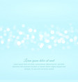 light blue bokeh background vector image vector image