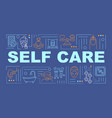 self care word concepts banner vector image vector image