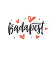 budapest modern city hand written brush lettering vector image vector image