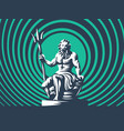 statue of poseidon or neptune with a trident vector image vector image