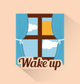 wake up window morning cloud sun day vector image vector image