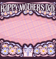 layout for mothers day vector image