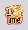 time sticker social media network message badges vector image vector image