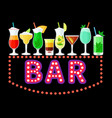 neon bar sign with colorful cocktails vector image
