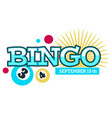 bingo game event logo and banner with dates vector image vector image