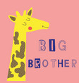 big brother slogan with giraffe face vector image vector image