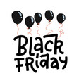 black friday lettering quote hanging on vector image vector image