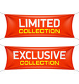 Limited and exclusive collection banners vector image