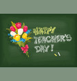 teachers day greeting with school chalkboard vector image