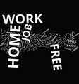 free work at home text background word cloud vector image vector image