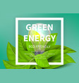 green energy background eco light bulb green vector image