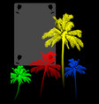 coloured palm trees silohuette and copy space vector image vector image