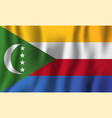 comoros realistic waving flag national country vector image vector image