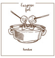 fondue sketch icon for european swiss food cuisine vector image vector image