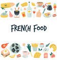 hand drawn banner background with french food vector image vector image