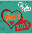 girls rule slogan for t-shirt print stamp tee vector image vector image
