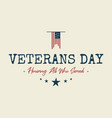 happy veterans day text vintage style emblem vector image vector image