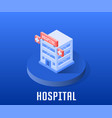 hospital icon symbol vector image