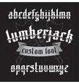 Lumberjack custom gothic font set vector image vector image