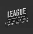 retro style condensed typeface vintage alphabet vector image