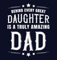 fathers day typography quote saying design vector image vector image