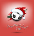 new year and soccer ball in santa hat vector image vector image