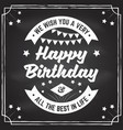 we wish you a very happy birthday all the best in vector image vector image