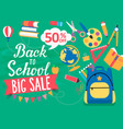banner back to school big sale 50 percent off vector image vector image