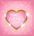 happy valentines day golden heart pink background vector image