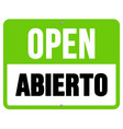 Abierto sign in black and green vector image