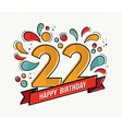 colorful happy birthday number 22 flat line design vector image vector image