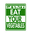 eat your vegetables grunge rubber stamp vector image