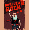 Forever rock old school music funny poster vector image