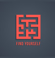 concept find yourself with maze vector image