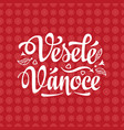 vesele vanoce xmas in the czech republic vector image vector image