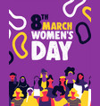 womens day diverse woman team for equal rights vector image vector image