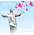 Brazil love God Christ the Redeemer statue vector image vector image