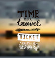 hand drawn lettering travel vector image vector image