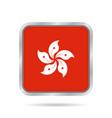 Hong Kong flag Shiny metallic gray square button vector image