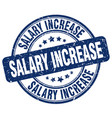 salary increase blue grunge stamp vector image vector image