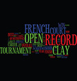 french open preview nadal will slay the clay vector image vector image