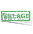 Green outlined VILLAGE stamp vector image vector image