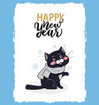 happy new year postcard with nice black kitten vector image vector image