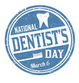 national dentists day grunge rubber stamp vector image