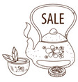 sale teapot with a cup of tea outline drawing for vector image vector image