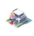 3d isometric public cinema building with popcorn vector image