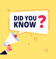 did you know innovative facts question banner or vector image