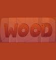 cartoon word wood made planks nailed to wall vector image